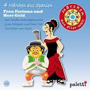 Märchen aus aller Welt - Spanien
