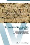 Die deutsche Nahostpolitik 1969-1973
