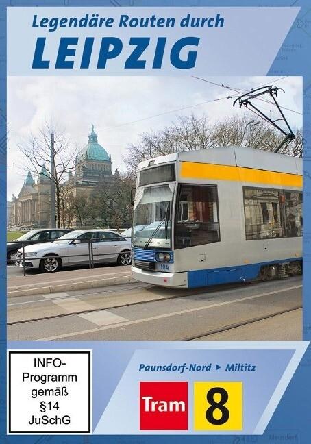 Tram 8 - Legendäre Routen durch Leipzig - Pauns...