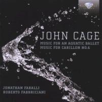 Cage: Music for Aquatic Ballet/Music for Carillon
