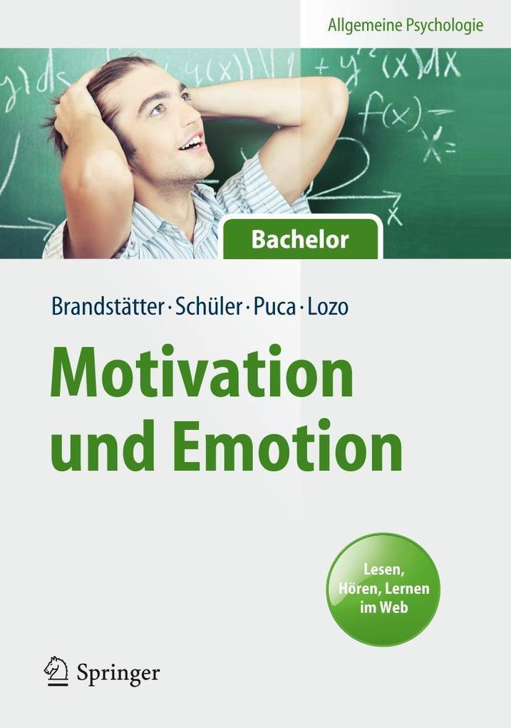 Allgemeine Psychologie für Bachelor: Motivation...
