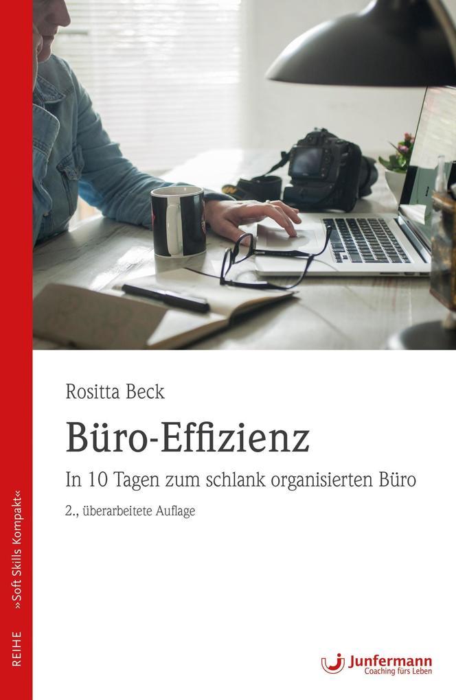 Büro-Effizienz als eBook Download von Rositta B...