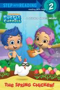 Bubble Guppies: The Spring Chicken!