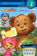 Team Umizoomi: Super Soap