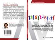 Konflikte - Potential für die Persönlichkeitsentwicklung