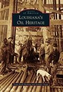 Louisiana's Oil Heritage