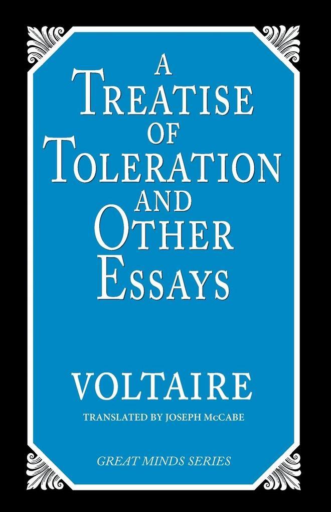 A Treatise on Toleration and Other Essays als Taschenbuch