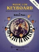 Music for Keyboard, Book 1A: The Basics for Learning to Play Any Keyboard Instrument