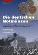 Die deutschen Notmünzen