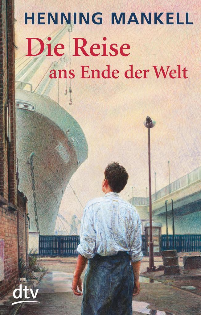 Die Reise ans Ende der Welt als eBook