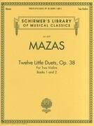 Jacques-Fereol Mazas: Twelve Little Duets, Opus 38: Violin