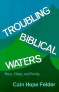 Troubling Biblical Waters: Race, Class, and Family