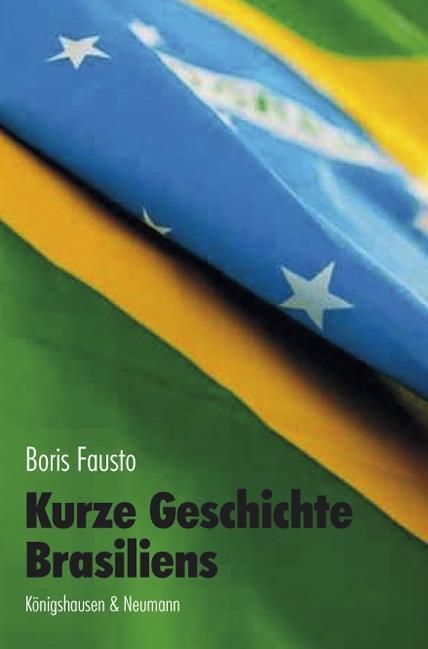 Kurze Geschichte Brasiliens als Buch von Boris ...