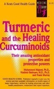 Turmeric and the Healing Curcuminoids