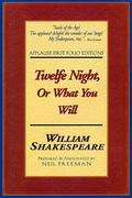 Twelfe Night, or What You Will: Applause First Folio Editions