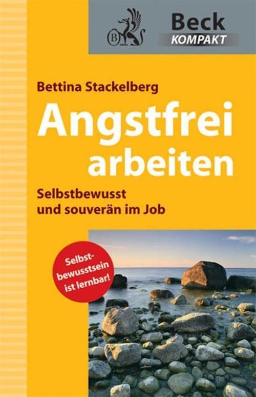 Angstfrei arbeiten als eBook Download von Betti...