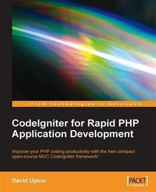 CodeIgniter for Rapid PHP Application Developme...