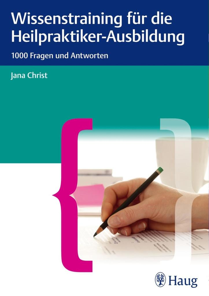 Wissenstraining für die Heilpraktiker-Prüfung a...