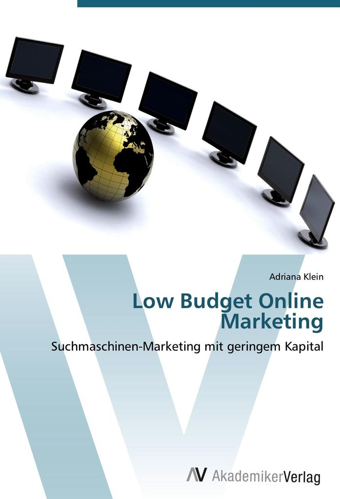 Low Budget Online Marketing als Buch von Adrian...