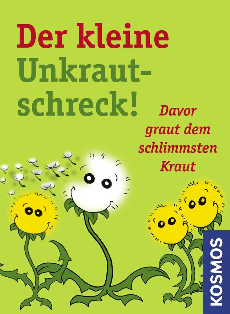 Der kleine Unkrautschreck! als eBook Download v...
