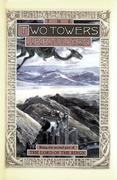 The Two Towers, Volume 2: Being the Second Part of the Lord of the Rings