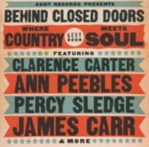 Behind Closed Doors-Where Country Meets Soul