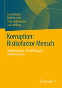 Korruption: Risikofaktor Mensch