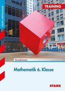 Training Mathematik 6. Klasse Hauptschule