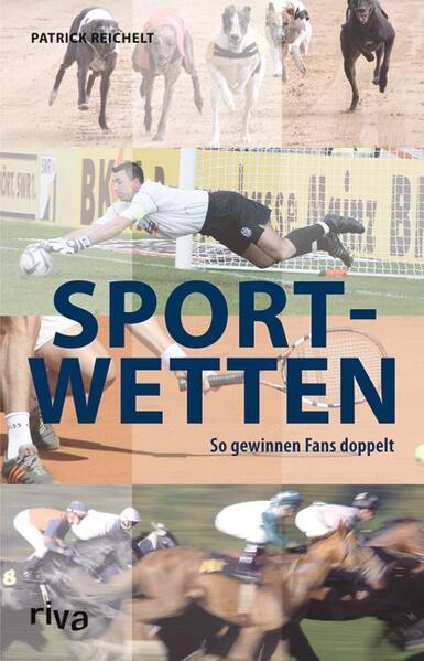 Sportwetten als Buch von Patrick Reichelt