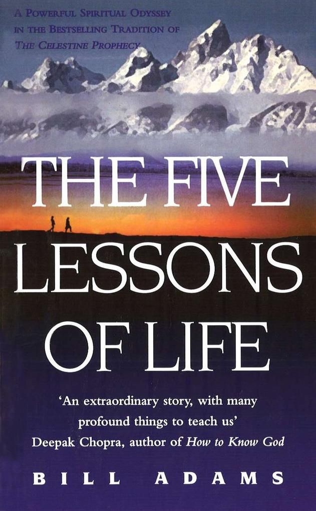 The Five Lessons Of Life als eBook Download von...