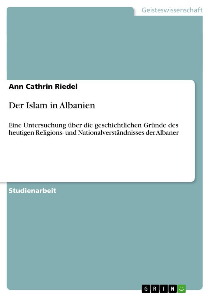 Der Islam in Albanien als Buch von Ann Cathrin ...