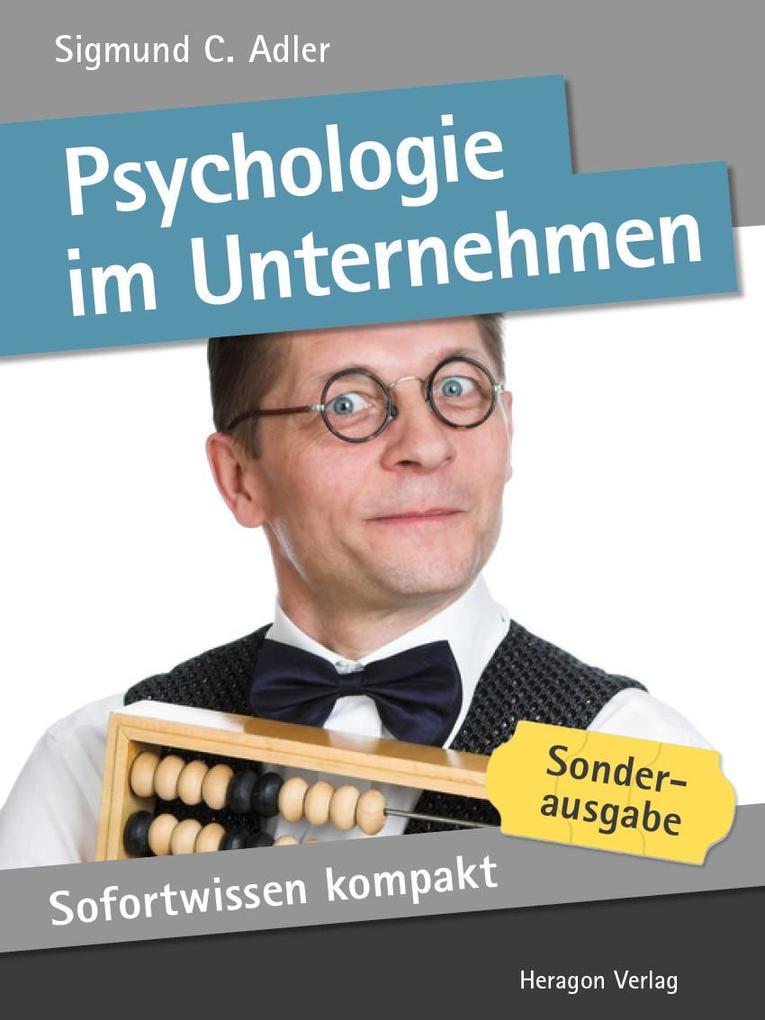 Sofortwissen kompakt: Psychologie im Unternehme...