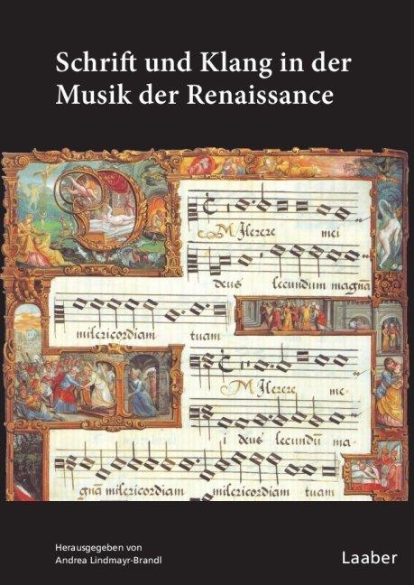 Schrift und Klang in der Musik der Renaissance ...