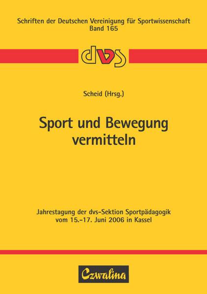 Sport und Bewegung vermitteln als Buch von