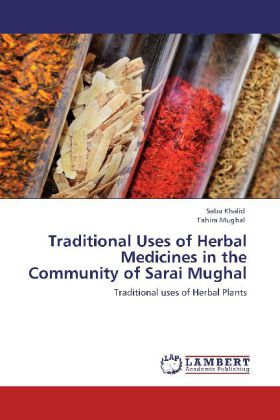 Traditional Uses of Herbal Medicines in the Com...