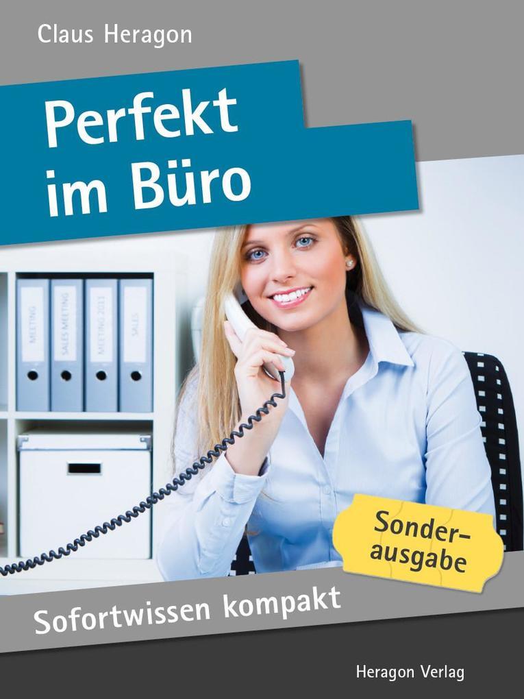 Sofortwissen kompakt: Perfekt im Büro als eBook...