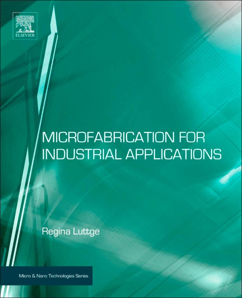 Microfabrication for Industrial Applications al...