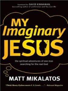 My Imaginary Jesus als eBook Download von Matt ...
