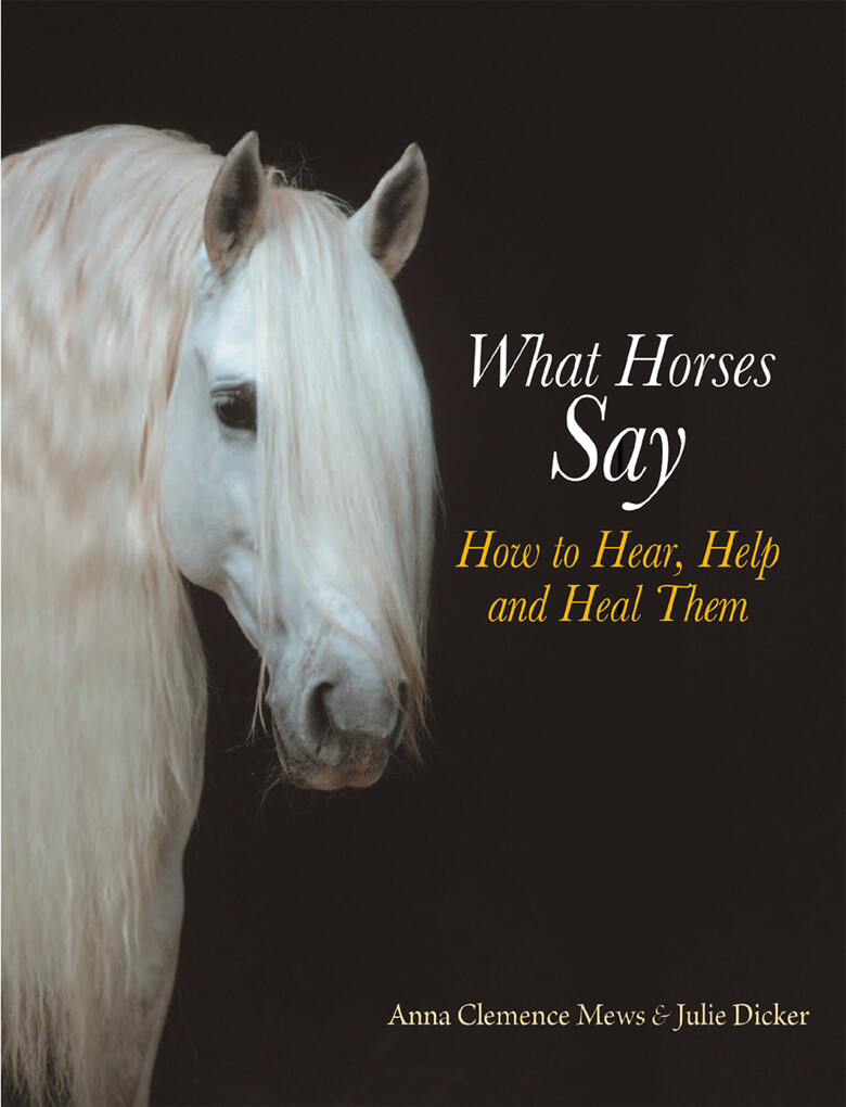What Horses Say als eBook Download von Anna Cle...