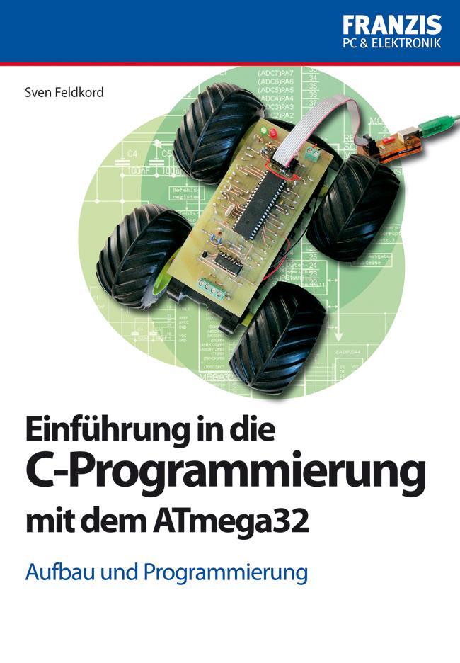 Einführung in die C-Programmierung mit dem ATme...