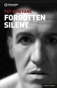 Silent and Forgotten