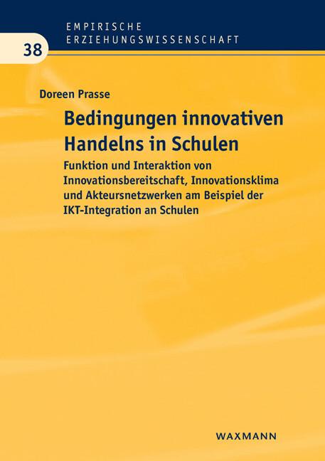 Bedingungen innovativen Handelns in Schulen als...