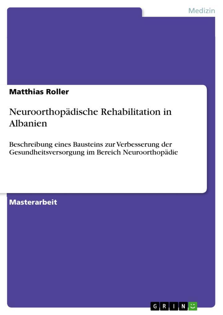 Neuroorthopädische Rehabilitation in Albanien a...