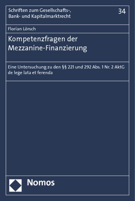 Kompetenzfragen der Mezzanine-Finanzierung als ...