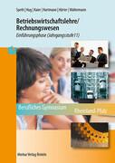 Betriebswirtschaftslehre/Rechnungswesen Berufliches Gymnasium (Klasse )