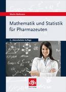 Mathematik und Statistik für Pharmazeuten