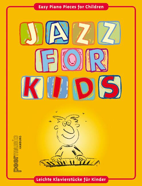 Jazz for kids, für Klavier als Buch von Carsten...