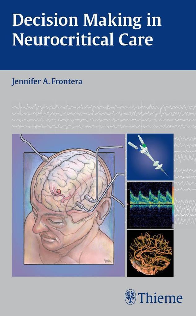 Decision Making in Neurocritical Care als eBook...
