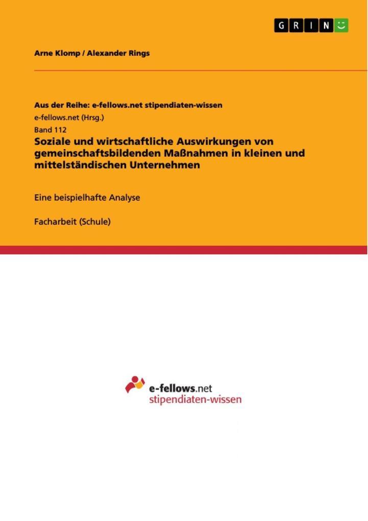 Soziale und wirtschaftliche Auswirkungen von gemeinschaftsbildenden Maßnahmen in kleinen und mittelständischen Unternehmen als eBook Download von ... - Arne Klomp, Alexander Rings
