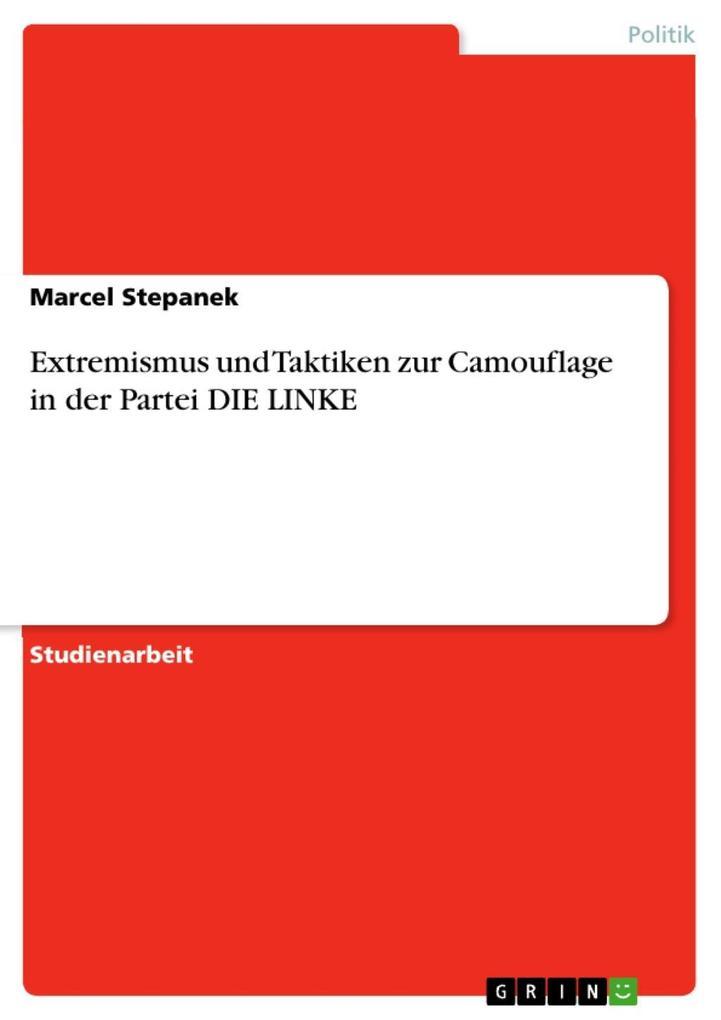 Extremismus und Taktiken zur Camouflage in der ...